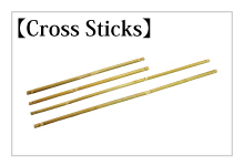 Cross Sticks